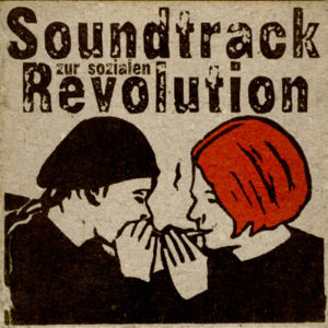 CD »Soundtrack zur Sozialen Revolution«