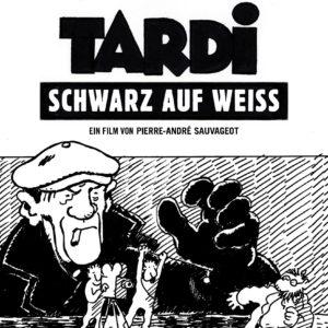 Filmposter »Tardi – Schwarz auf Weiss«